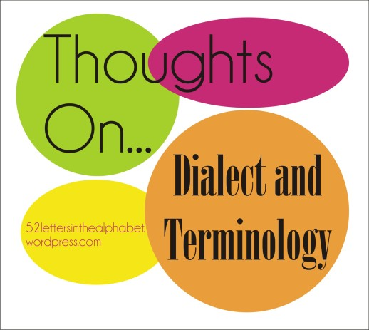 thoughts-on-dialect-and-terminology.jpg